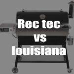 Rec Tec vs Louisiana Grills